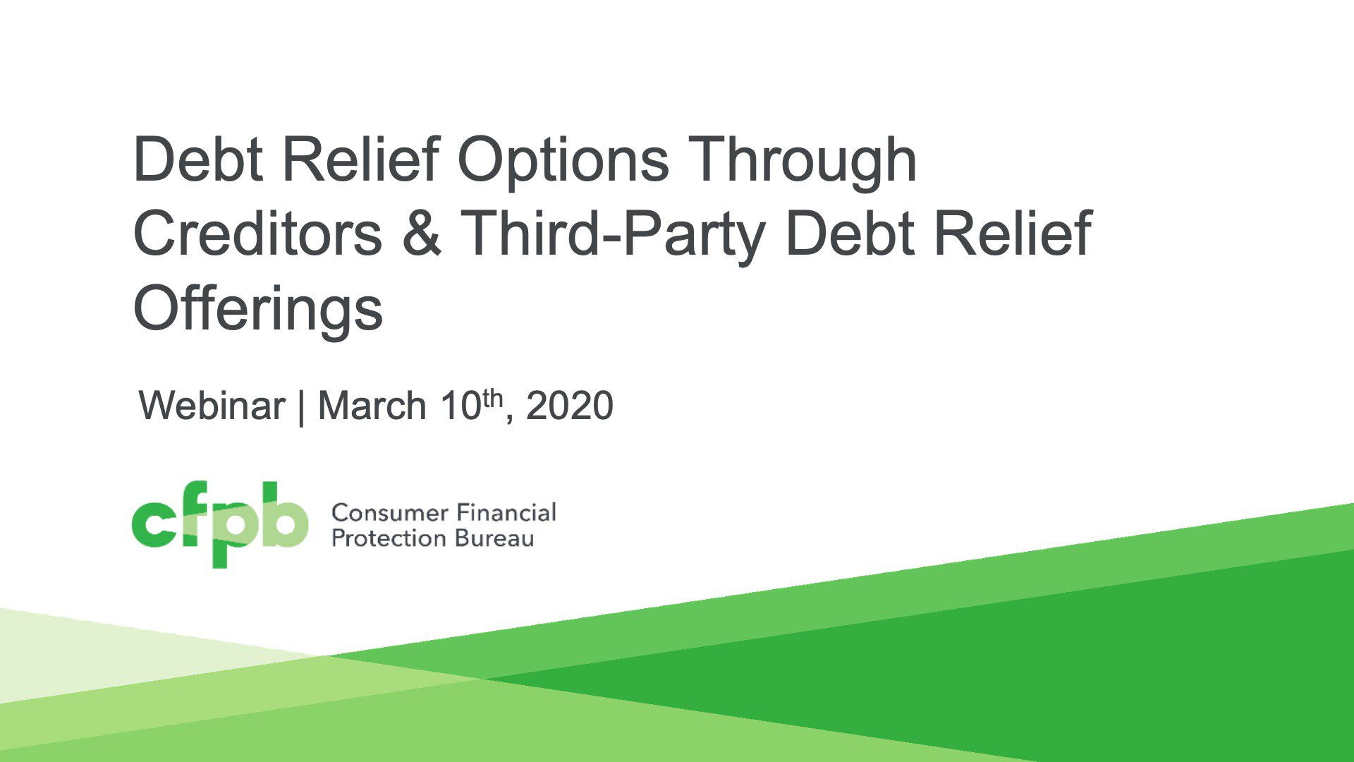 Sessions 1 & 2: Debt Relief Options Through Creditors & Third-Party Debt Relief Offerings