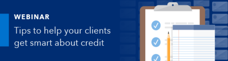 Webinar Tips to help your clients get smart about credit