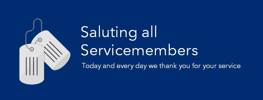 "Text reads ""Saluting all servicemembers: Today and every day we thank you for your service"""